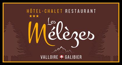 Hôtel Les Mélèzes – Valloire Galibier